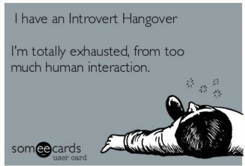 have-an-introvert-hangover-im-totally-exhausted-from-too-much-11285569